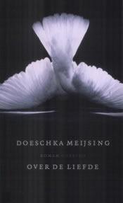 Over de liefde – Doeschka Meijsing