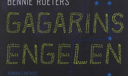 Gagarins engelen – Bennie Roeters