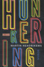 Hunkering – Martin Hendriksma