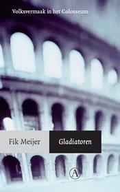 Gladiatoren – Fik Meijer