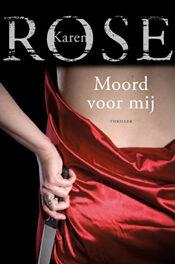 Moord voor mij – Karen Rose