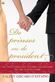 De prinses en de president – Valéry Giscard d'Estaing