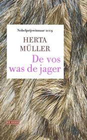 De vos was de jager – Herta Müller
