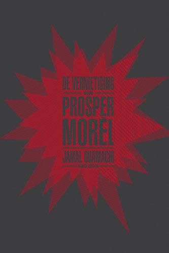 De vernietiging van Prosper Morèl – Jamal Ouariachi