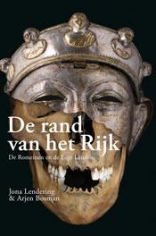 De rand van het Rijk – Jona Lendering en Arjen Bosman