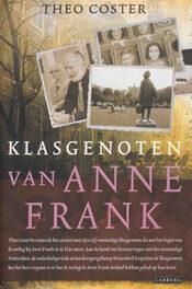 Klasgenoten van Anne Frank – Theo Coster