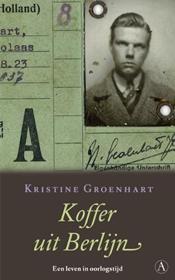 Koffer uit Berlijn – Kristine Groenhart