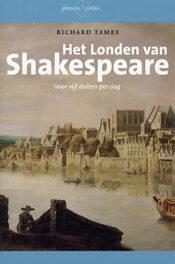 Het Londen van Shakespeare – Richard Tames