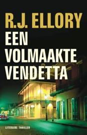 Een volmaakte vendetta – R.J. Ellory