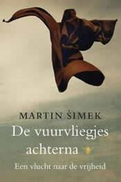 De vuurvliegjes achterna – Martin Simek
