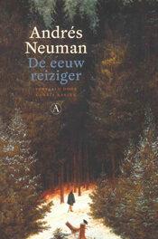 De eeuwreiziger – Andrés Neuman