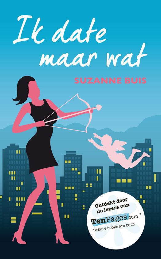 Ik Date Maar Wat – Suzanne Buis