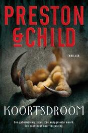 Koortsdroom – Preston & Child