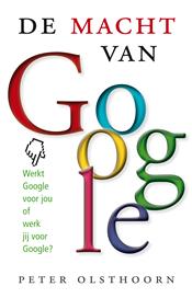 De macht van Google – Peter Olsthoorn