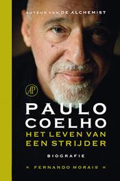 Paulo Coelho. Het leven van een strijder – Fernando Morais