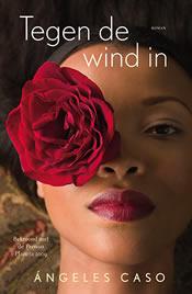 Tegen de wind in – Ángeles Caso
