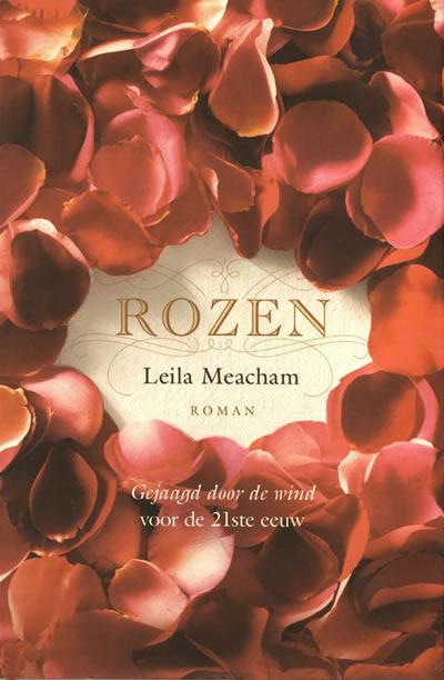 Rozen – Leila Meacham