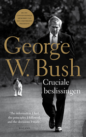 Cruciale beslissingen – George W. Bush