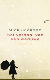 Het verhaal van een weduwe – Mick Jackson
