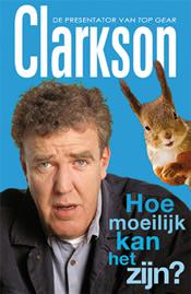 Hoe moeilijk kan het zijn? – Jeremy Clarkson