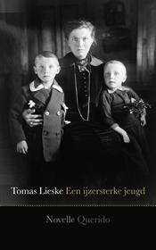 Een ijzersterke jeugd – Tomas Lieske