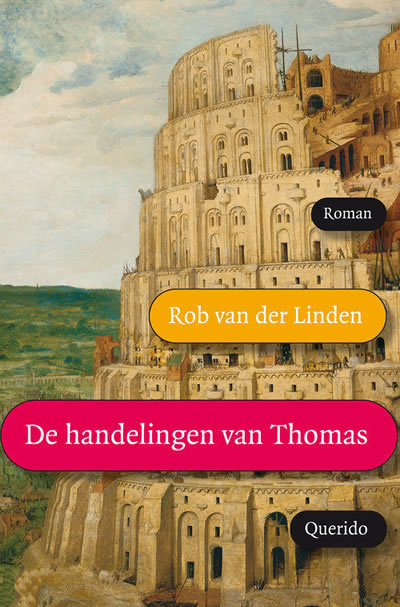 De handelingen van Thomas – Rob van der Linden