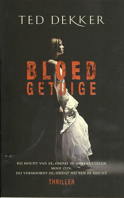 Bloedgetuige – Ted Dekker