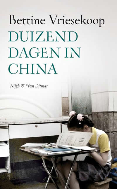 Duizend dagen in China – Bettine Vriesekoop