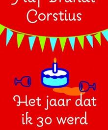 Het jaar dat ik 30 werd – Aaf Brandt Corstius