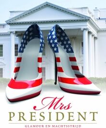 Mrs President – Nicolle Wallace