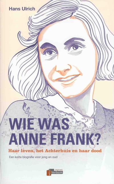Wie was Anne Frank? – Hans Ulrich