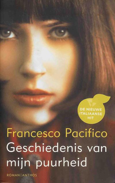 Geschiedenis van mijn puurheid – Francesco Pacifico