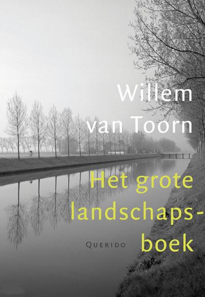 Het grote landschapsboek – Willem van Toorn