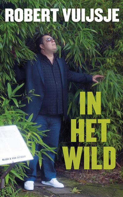 In het wild – Robert Vuijsje