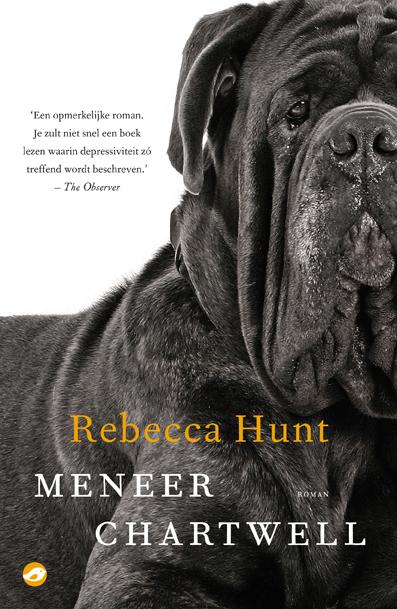 Meneer Chartwell – Rebecca Hunt