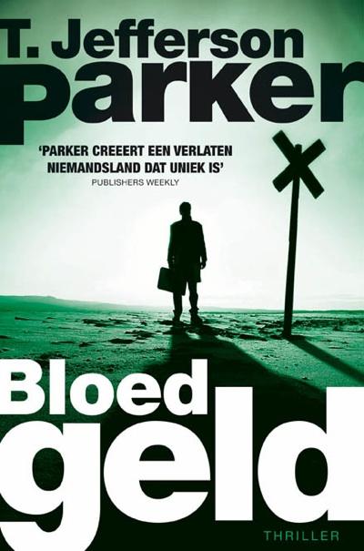 Bloedgeld – T. Jefferson Parker