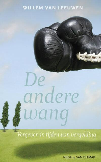 De andere wang – Willem van Leeuwen