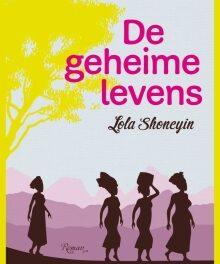 De geheime levens – Lola Shoneyin