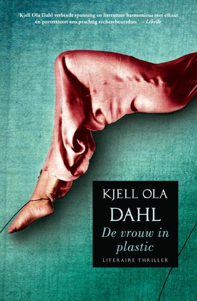 De vrouw in plastic – Kjell Ola Dahl