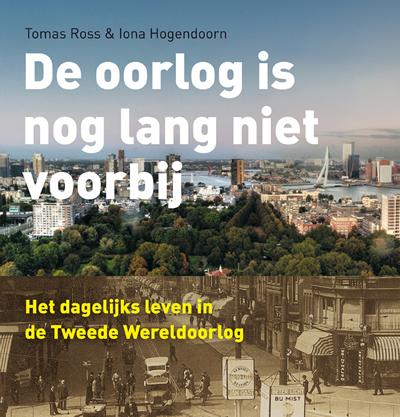 De oorlog is nog lang niet voorbij – Tomas Ross & Iona Hogendoorn