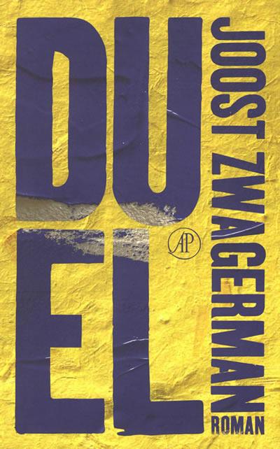 Duel – Joost Zwagerman