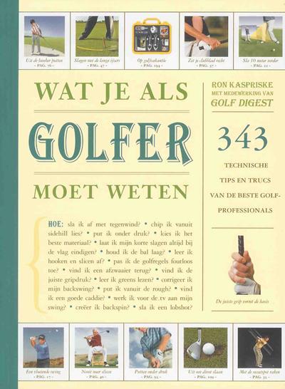 Wat je als golfer moet weten – Ron Kaspriske