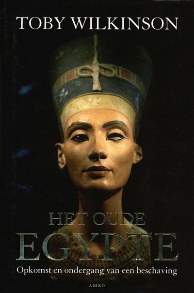 Het oude Egypte – Toby Wilkinson