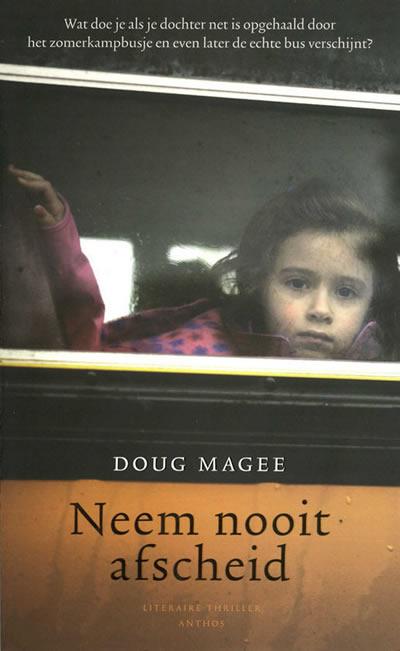 Neem nooit afscheid – Doug Magee