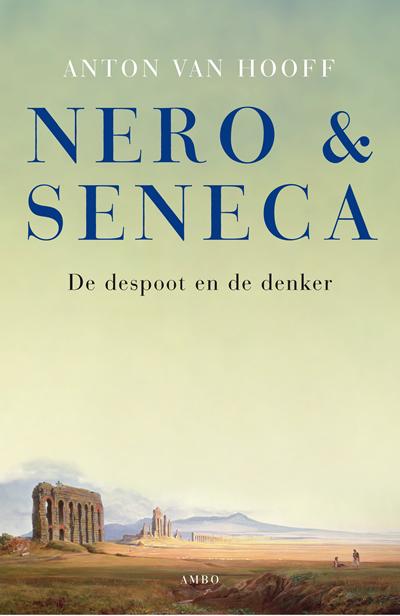 Nero & Seneca – Anton van Hooff