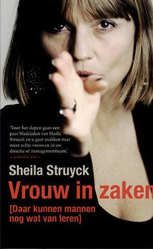 Vrouw in zaken – Sheila Struyck