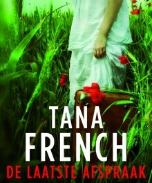 De laatste afspraak – Tana French