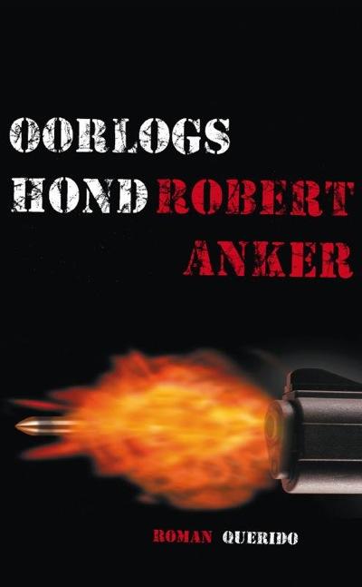 Oorlogshond – Robert Anker