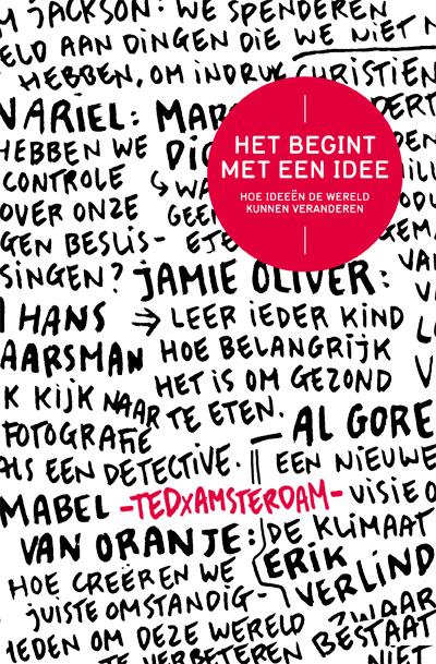 Het begint met een idee – TEDxAmsterdam