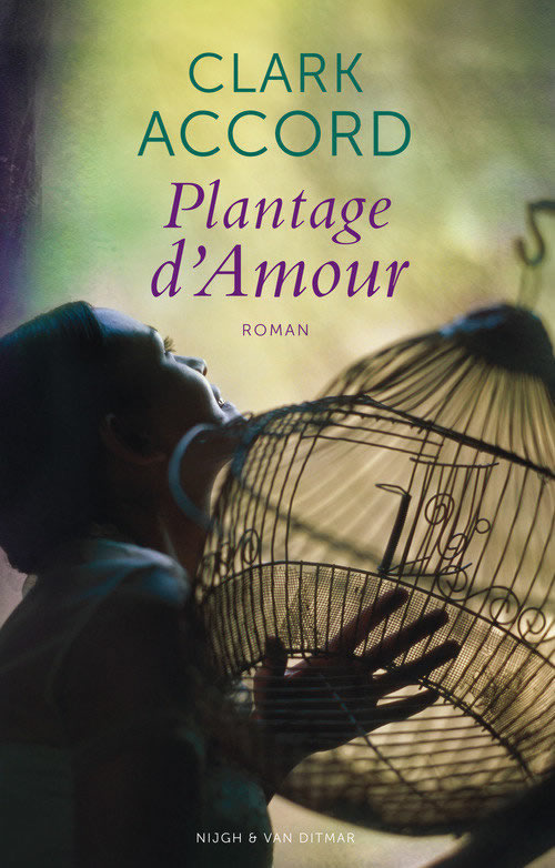 Plantage d'Amour – Clark Accord